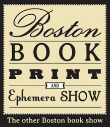 Boston Book, Print, and Ephemera Show