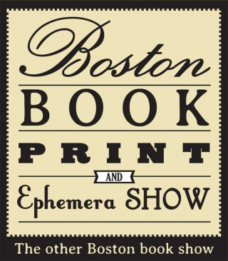 Boston Book, Print and Ephemera Show