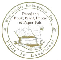 Pasadena Antiquarian Book, Print, Photo and Paper Fair