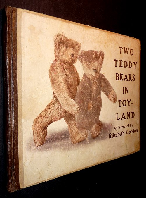 Two Teddy Bears in Toyland. Elizabeth M. Gordon.