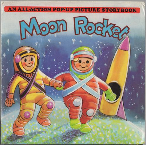 Moon Rocket: An All-Action Pop-Up Picture Storybook. Kubasta.