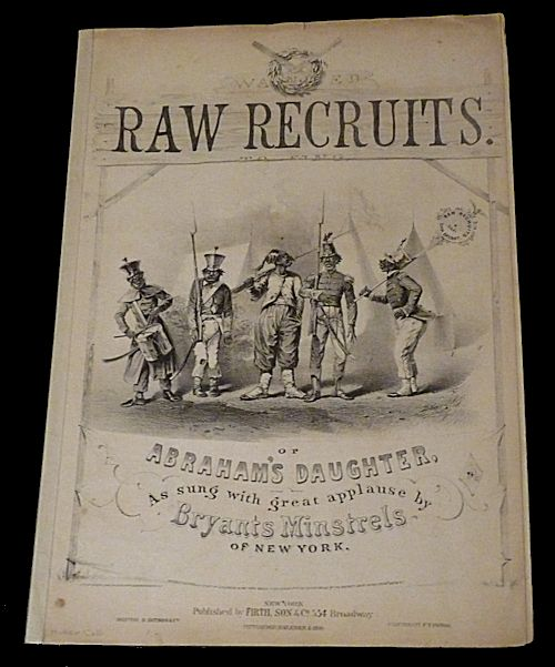 Abraham's Daughter, or Raw Recruits [Sheet Music]. Dan Bryant.