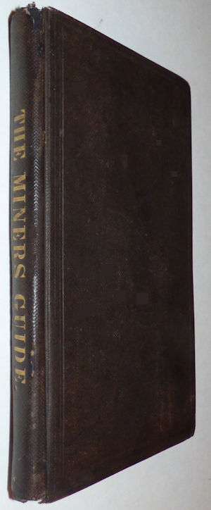 The Miner's Guide and Metallurgist's Directory. J. W. Orton.