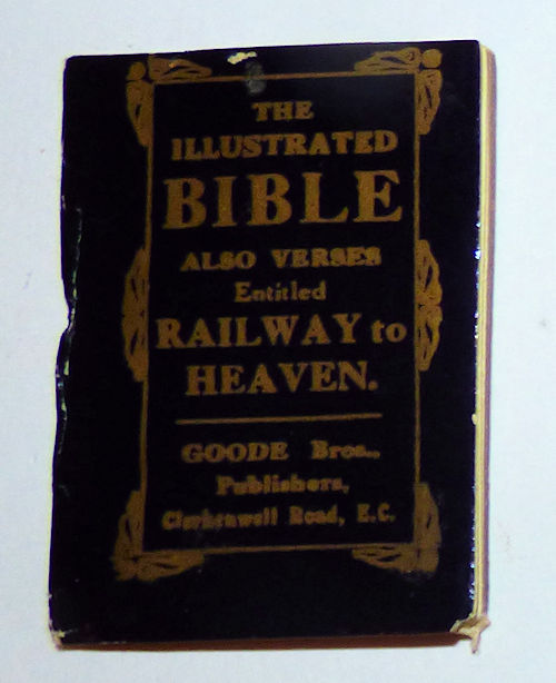 Illustrated Bible; also Verses entitled Railway to Heaven