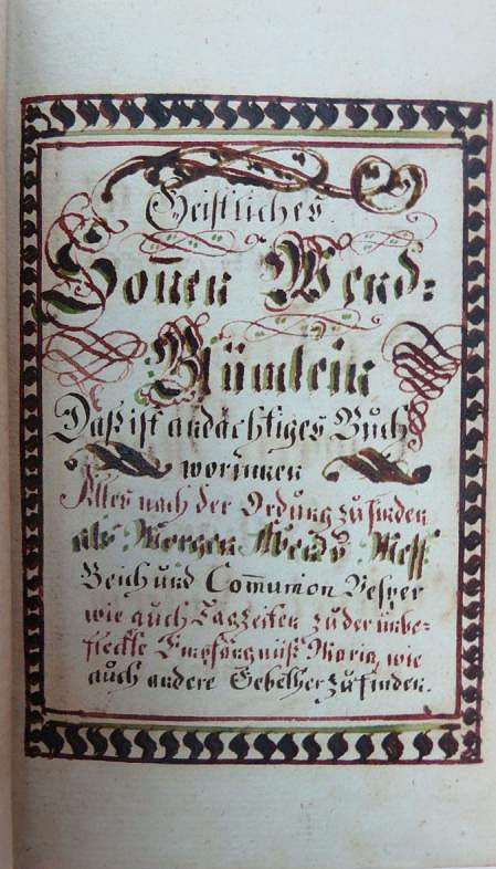 German fraktur manuscript prayer book with slipcase. Franz Xaveri Warig for Oresencia Kieferin.