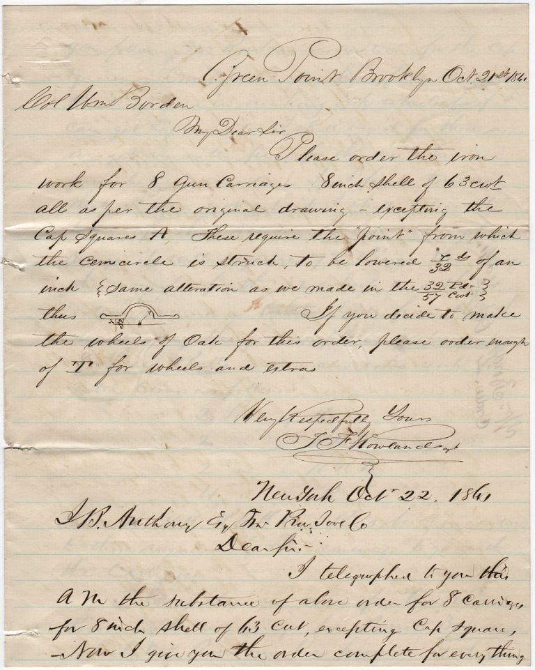 Correspondence between Thomas F. Rowland, Colonel William Borden, and J.B. Andrews regarding the fabrication of ironwork parts needed in the construction of the ironclad, USS New Ironsides. Thomas F. Rowland, Colonel William Borden.