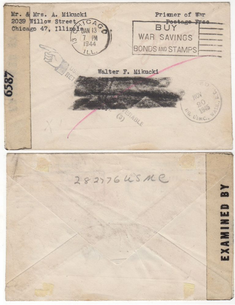 Returned mail sent to a World War II Marine who was captured on Corregidor and died in a Japanese prison camp. Mr., Mrs A. Mikucki from Chicago to Private First Class Walter Mikucki at the Osaka Yodogawa Bunsho POW Camp in Japan.