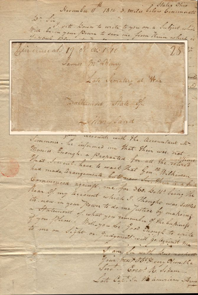 PLEA FROM A HERO OF THE NORTHWEST INDIAN WARS TO RECEIVE HIS ARMY PENSION; Folded-letter from Captain Cornelius R. Sedam to the former Secretary of War, James McHenry. Captain Cornelius R. Sedam.