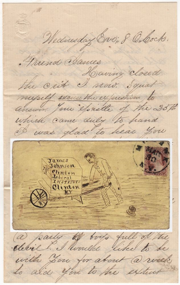 HUMOROUS LETTER TO A STUDENT AT THE CLINTON LIBERAL INSTITUTE FEATURING A DRAWING OF HIM WHEELBARROWING BACK TO SCHOOL; Letter with a hand-illustrated envelope sent to a student at the Clinton Liberal Institute by John P. Cannod. John P. Cannod.