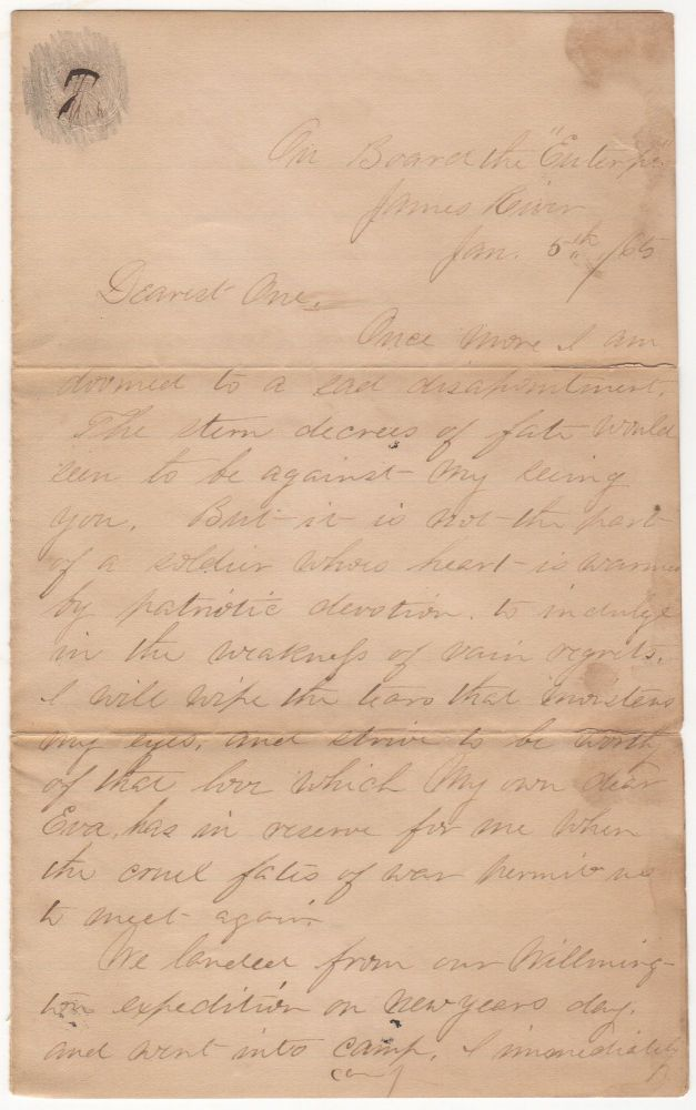 A LOVE LETTER FROM A WHITE OFFICER ASSIGNED TO THE ALL-AFRICAN-AMERICAN 25TH CORPS AS IT SAILED ON BOARD THE SHIP EUTERPE TO NORTH CAROLINA TO PARTICIPATE IN THE SECOND ASSAULT ON FORT FISHER; Four-page letter from Lt. J. R. Goodard to his sweetheart. J. R. Goodard.