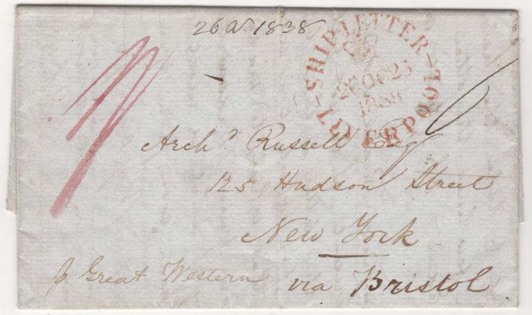 Letter sent from Liverpool, England to New York City via an early voyage of the S. S. Great Western. From John Cummings to Arc Russell, ibald.