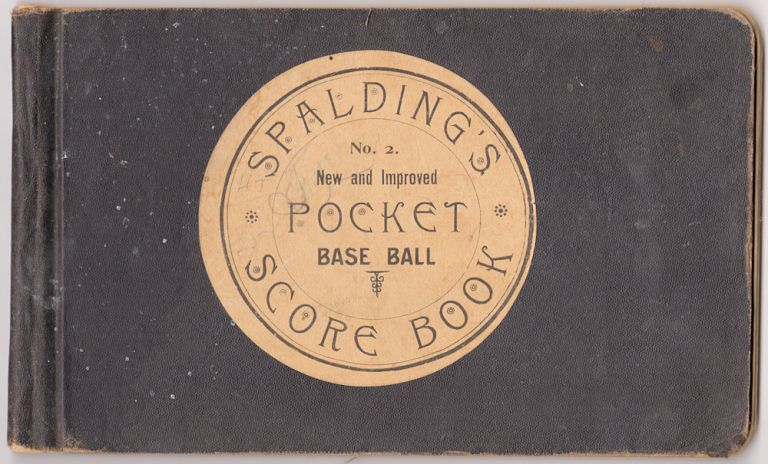 Spalding's New Official Pocket Score Book Arranged in Accordance with the New League Rules on Scoring.