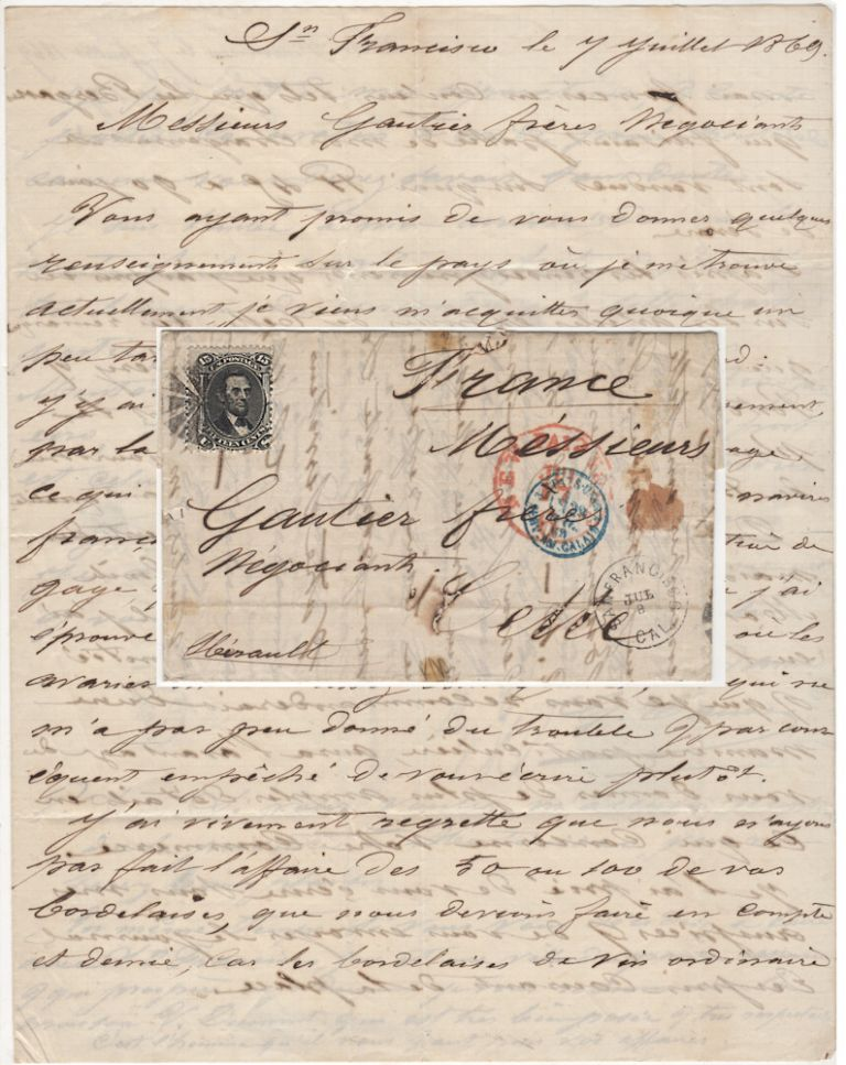 Letter from a French ship captain in San Francisco to a wine wholesaler in Southern France franked with the first Lincoln stamp issued by the United States. From G. Caussy to the Gautier Brothers.