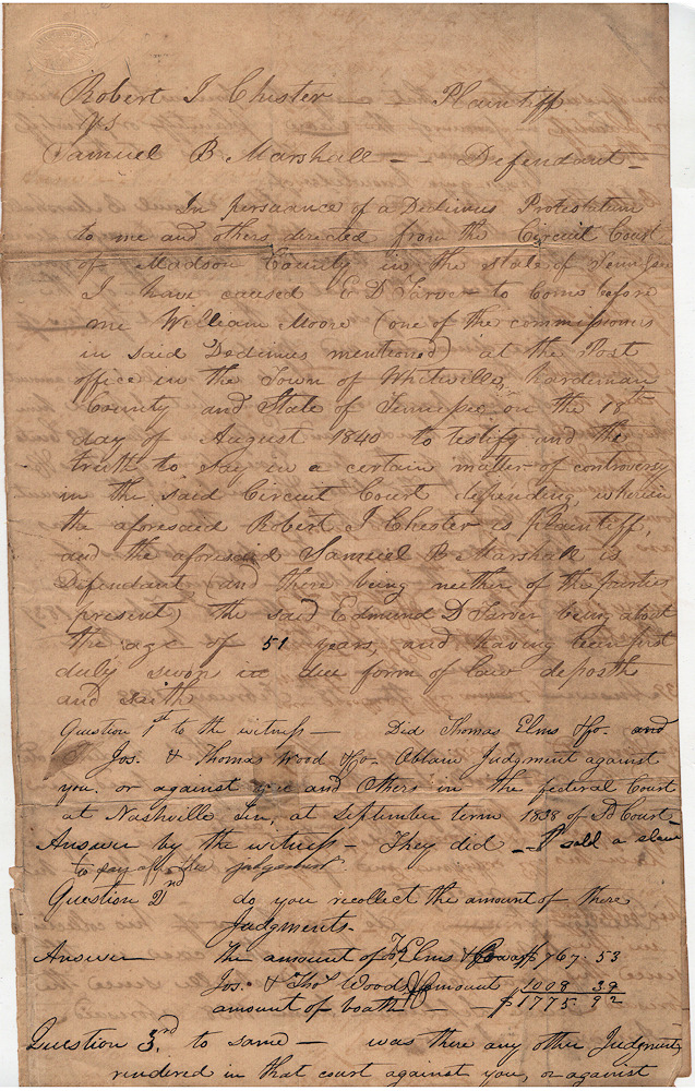"""Three-page deposition taken in relation to """"a certain matter of controversy in the . . . Circuit Court"""" regarding """"the Marshall of West Tennessee,"""" who, it appears, may have kept court fees, including some raised by the sale of a slave, for his personal use. Various."""