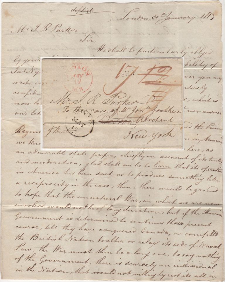 Commercial letter from London to the United States discussing the prospect of continuing the War of 1812 delivered by the American privateer, Brutus, just as the British were imposing a blockade on American harbors. From James Pritt, Co. to J. R. Parker.