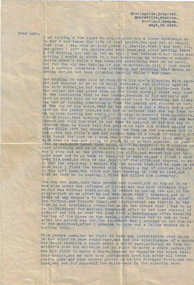 Psychiatric hospital letter from a schizophrenic Alaskan, who murdered his gold-miner father during a paranoid delusion, to his sister. From Eino Robert Mack to Aune Mack.