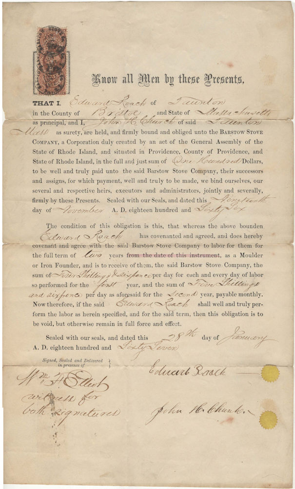 "An unusual post-Civil War indenture between a ""Moulder or Iron Founder"" and a Massachusetts manufacturer agreeing to calculate wages due in shillings and pence. Agreement between Edward Roach and the Barstow Stove Company. Agreement between Edward Roach, the Barstow Stove Company."
