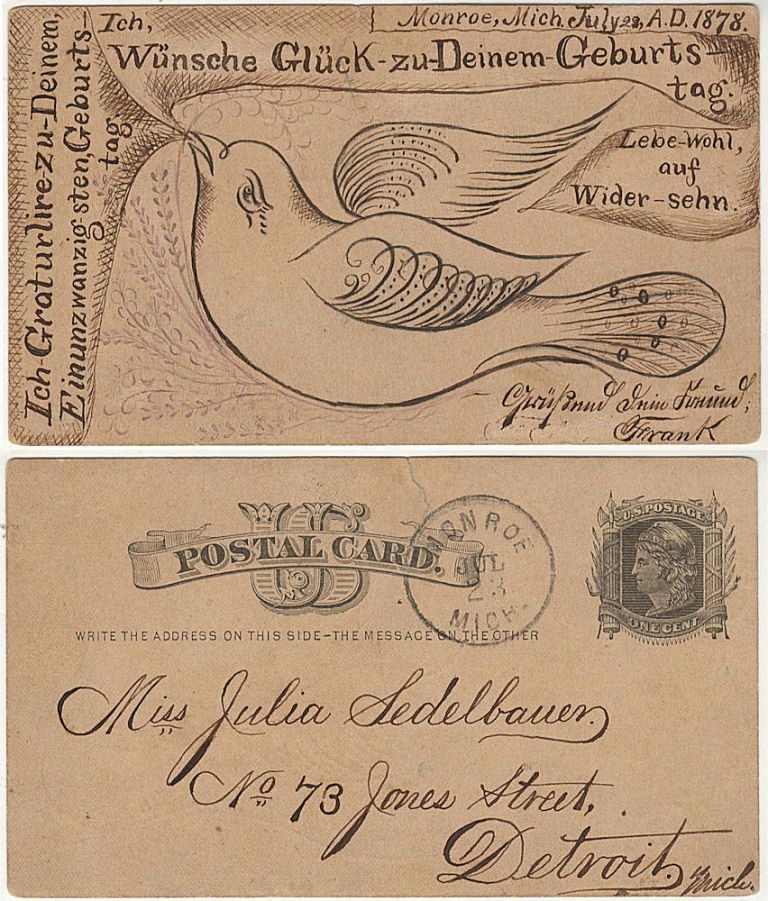 A wonderful calligraphic birthday greeting on the reverse of a U.S. postal card in German andfeaturing an illustration of a large bird. Frank to Julia Sedelbauer.