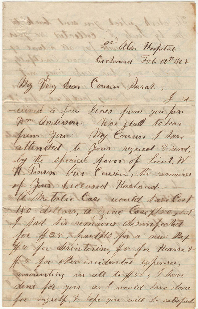 "A letter from a soldier at the 3rd Alabama Hosptial to his cousin informing her of his effort to ship home the remains of her husband. J. B. Henderson to ""Sarah."
