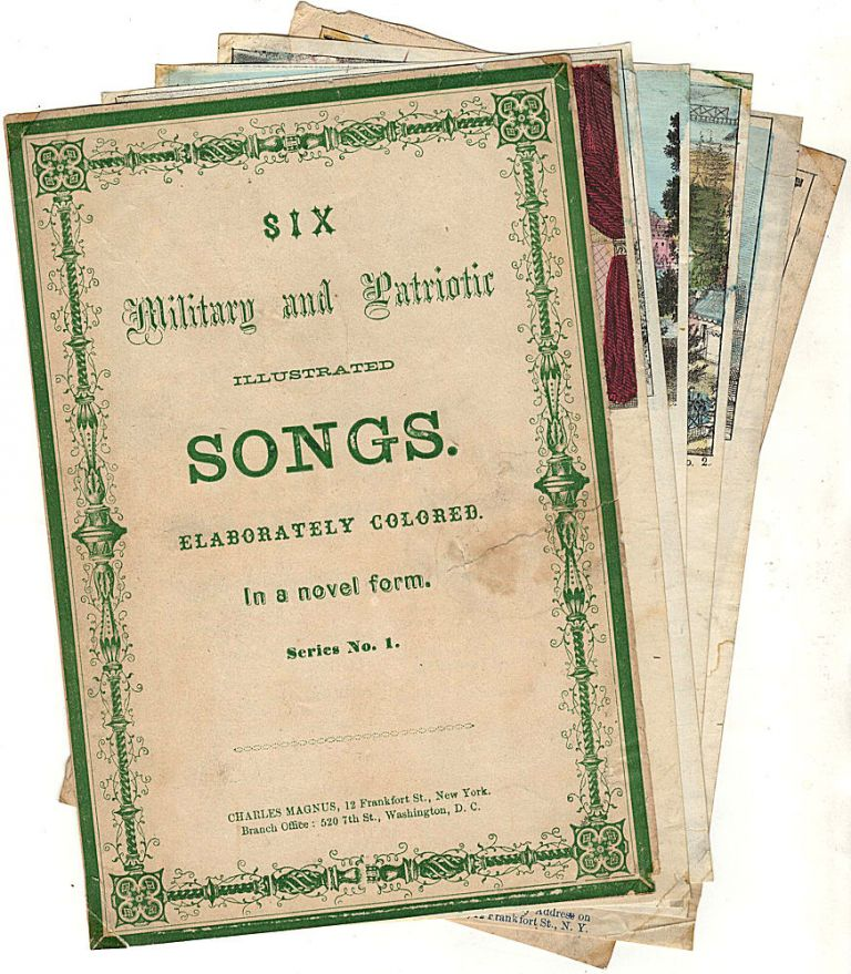Magnus Song Sheet Booklet: Six Military and Patriotic Illustrated Songs. Elaborately Colored. In a novel form. Series No. 1. Charles Magnus.
