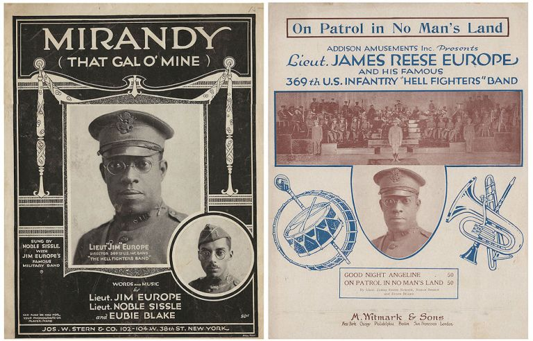 "Two pieces of sheet music—Mirandy and On Patrol in No Man's Land—as performed by the 360th U.S. Infantry Harlem ""Hell Fighters"" Band. Noble Sissle Lieutenants James ""Jim"" Europe, Eubie Blake."