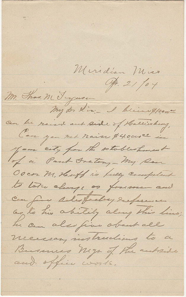 "Letter proposing the establishment of a ""Pant Factory"" in Hattiesburg, Mississippi. W. O. Huff."