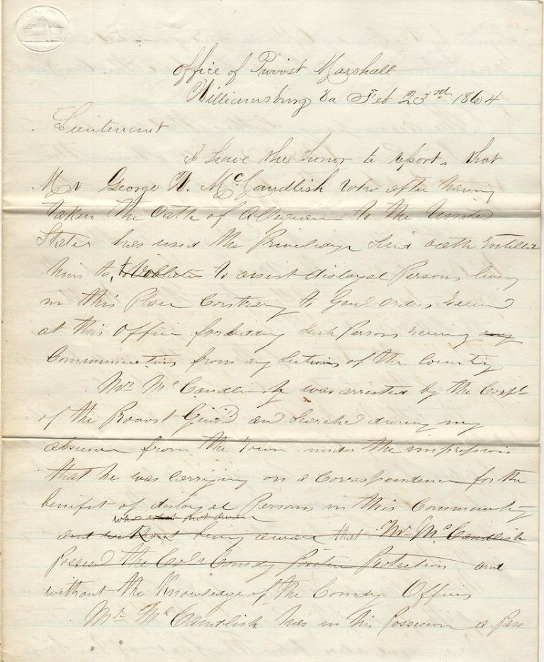 """Draft copy of a letter to the Union Army's Office of the Provost Marshall in Williamsburg reporting that a prominent citizen had been caught smuggling """"Correspondence for the benefit of disloyal Persons"""". Unsigned but likely from the Sergeant of the Provost Guard."""