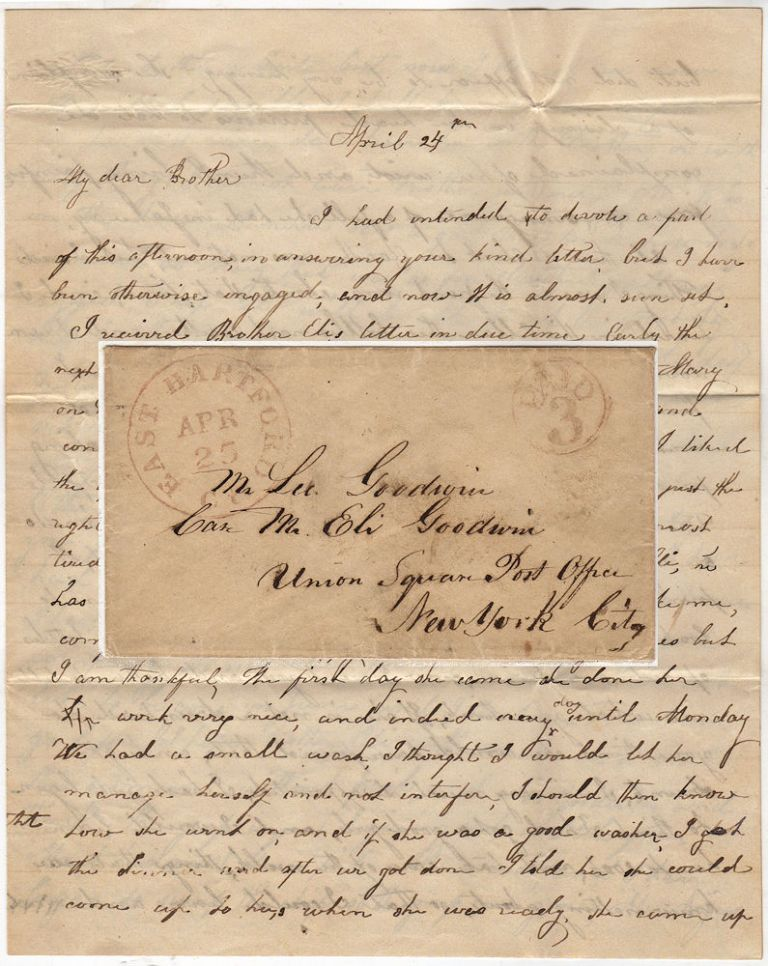 "Letter from a woman to her brother informing him that she had recently hired a live-in servant who turned out to be a ""drunkard"". ""HW"" to Lee Godwin."