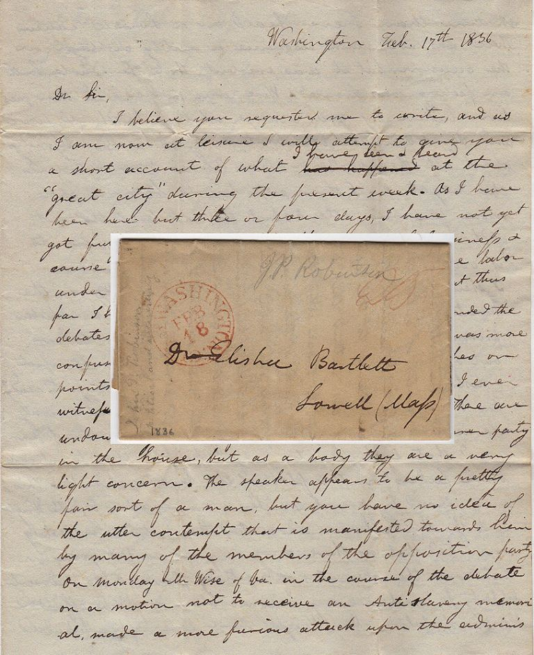 "Letter from a Massachusetts politician reporting upon John C. Calhoun's fiery anti-Jacksonian ""We shall put him out"" speech. John P. Robinson to Dr. Elisha Brtlett."