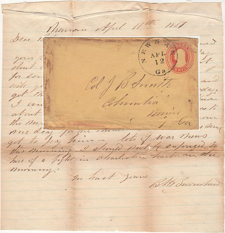 Confederate letter on U.S. postal stationery written on 11 April 1861 accurately predicting the Civil War would begin the following day in Charleston harbor. B. H. Burmhead to Col J. B. Smith, Bell?