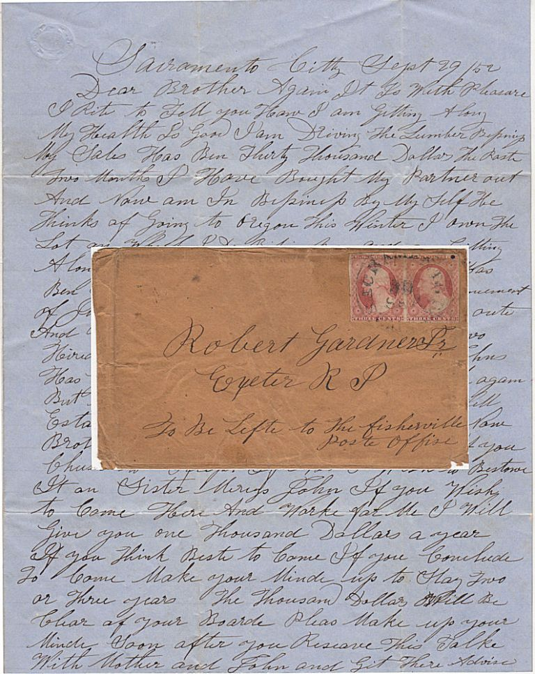 Letter from a recently successful lumberman encouraging his brother and brother-in-law back home in Rhode Island to come to California and work for him. Zebulon Gardiner.