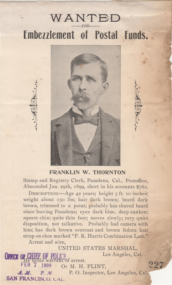 Wanted Poster: Wanted for the Embezzlement of Postal Funds. Franklin W. Thornton.