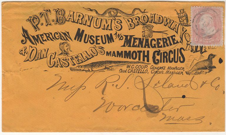 A postally used advertising envelope for P. T. Barnum's very first real circus. Don Castello P. T. Barnum, W. C. Coup.