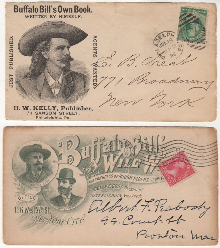 """A pair of Buffalo Bill Cody illustrated advertising envelopes, one publicizing """"Buffalo Bill's Own Book,' Story of the Wild West and Camp Fire Chats, the other, his Wild West and Congress of Rough Riders of the World. Col. William F. Cody"""