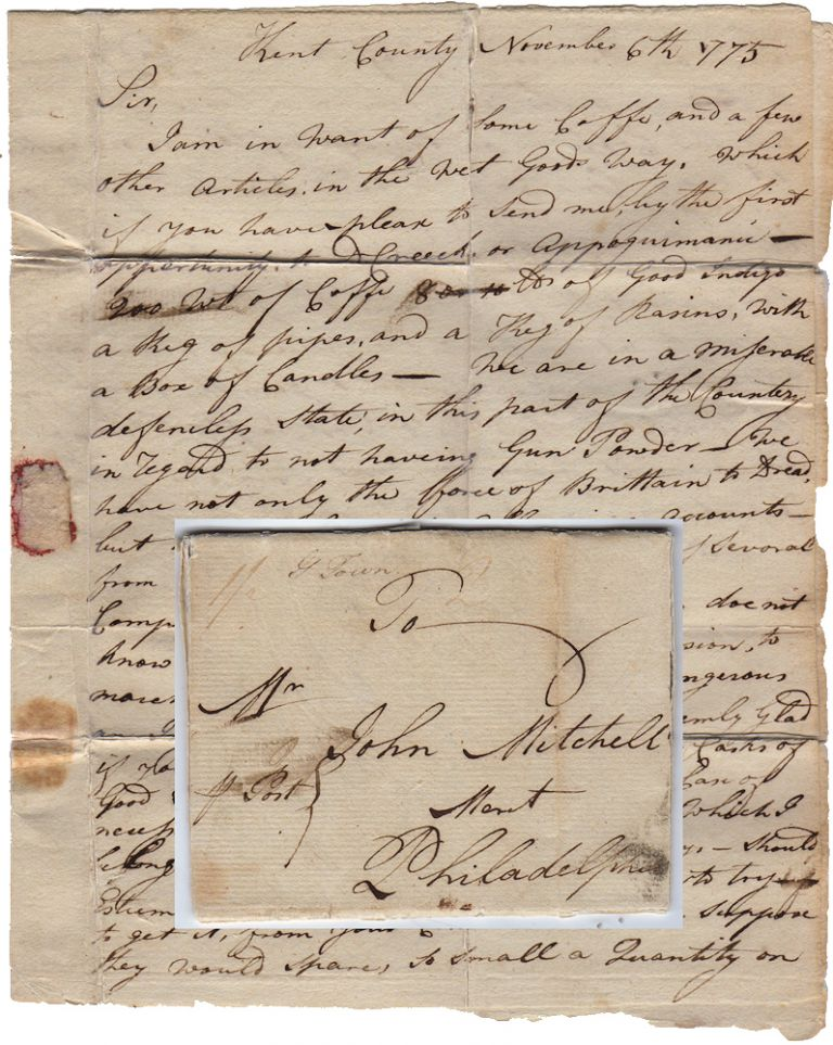 """Letter sent by a Maryland patriot to the future Deputy Quartermaster of the Continental Army—via the renegade """"Constitutional Post"""" to avoid detection by Parliamentary Post agents—requesting that he smuggle two casks of gunpowder to the Eastern Shore under the noses of the officers of the Crown. Maryland to John Mitchell of Philadelphia Jonathan Worth of Georgetown."""