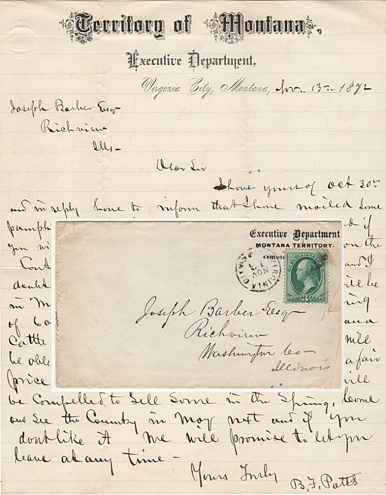 Letter from the Territorial Governor of Montana encouraging a man from Illinois to emigrate and start a cattle or sheep ranch. B. F. Potts to Joseph Barber.