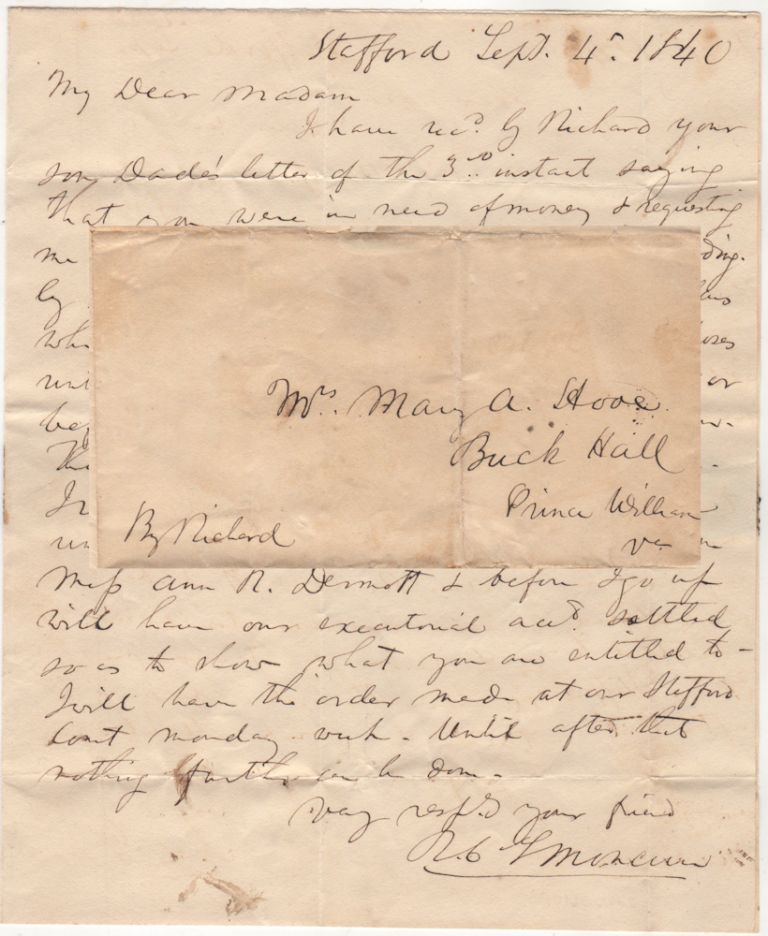 [A SLAVE CARRIES MAIL BETWEEN A FUTURE JUDGE OF THE SUPREME COURT OF VIRGINIA AND AN ELDERLY FEMALE MEMBER OF A PROMINENT VIRGINIA FAMILY]; Letter carried by the slave, Richard, from R. C. L. Moncure to his mistress. R. C. L. Moncure.