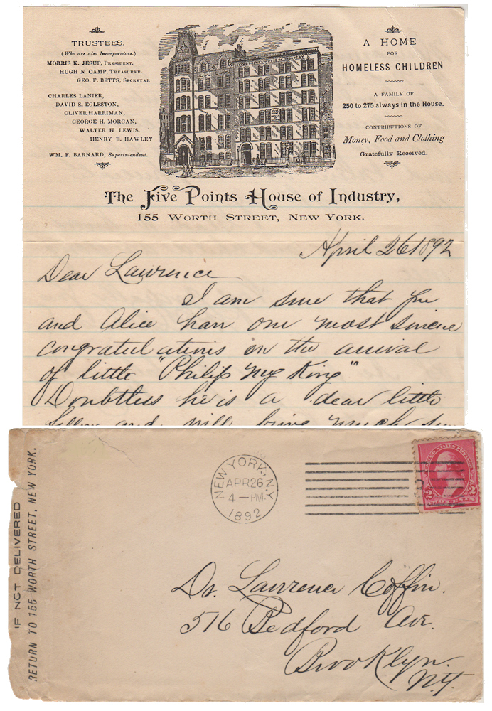 """FROM NEW YORK CITY'S NOTORIOUS """"FIVE POINTS"""" SLUM - """"A HOME FOR HOMELESS CHILDREN; A FAMILY OF 250 TO 275 ALWAYS IN THE HOUSE""""; A personal letter from the Superintendent of The Five Points House of Industry. Wm. F. Barnard."""
