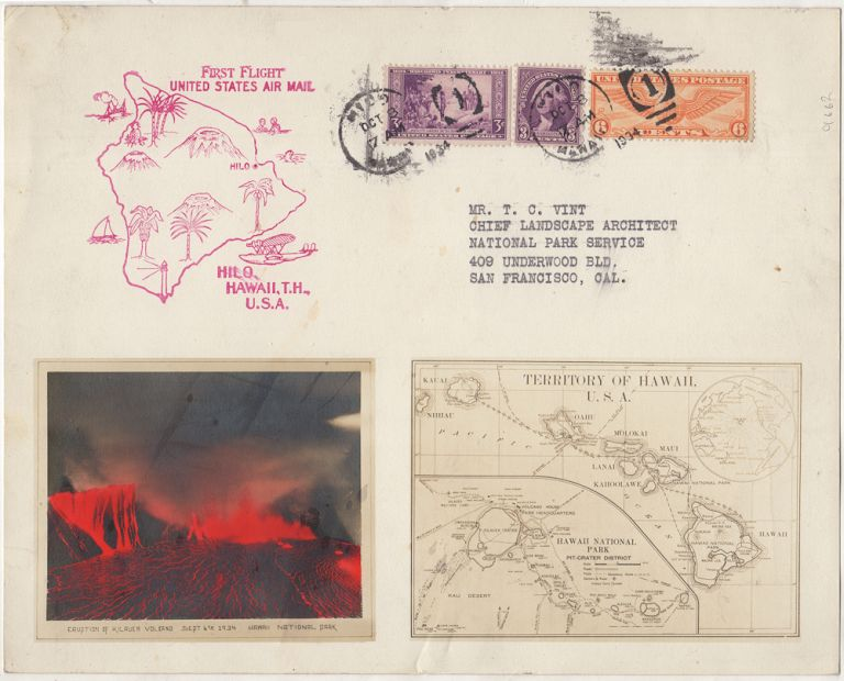 SOUVENIR OF THE ERUPTION OF KILAEUA VOLCANO FROM THE HAWAII NATIONAL PARK'S OFFICIAL PHOTOGRAPHER; Souvenir of the first airmail flight from Hilo, Hawaii to the U.S. mainland featuring a vibrant color photograph of the Kilauea Volcano which had erupted a month before. the Chief Landscape Architect of the National Park Service K. Maehara to T. C. Vint, Kenichi.