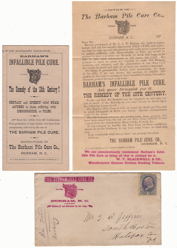 "BULL DURHAM TOBACCO PROMOTES AN ""INFALLIBLE PILE CURE, THE REMEDY OF THE 19TH CENTURY! CERTAIN AND SPEEDY RELIEF GUARANTEED TO THOSE SUFFERING WITH HEMORRHOIDS""; Packet of quack medicine advertising a cure for hemorrhoids enclosed in its illustrated advertising envelope. W. T. Blackwell."