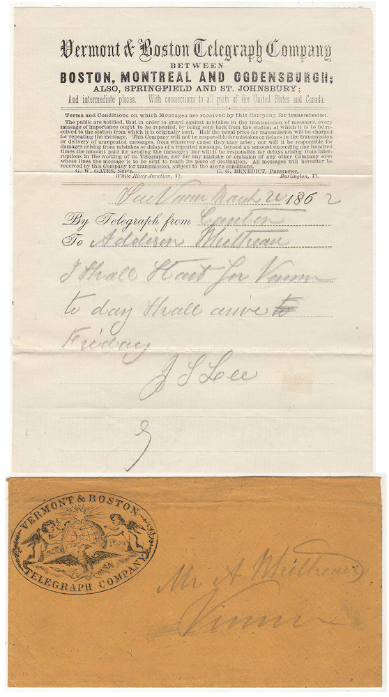 A FRIEND ANNOUNCES HIS UPCOMING VISIT VIA THE BOSTON & VERMONT TELEGRAPH COMPANY – Telegraph message sent from Camden, Maine to Vernon, Vermont. J. L. Lee.