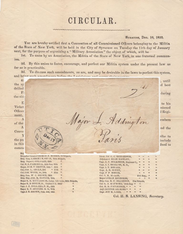 """""""YOU ARE HEREBY NOTIFIED THAT A CONVENTION OF ALL COMMISSIONED OFFICERS BELONGING TO THE MILITIA OF THE STATE OF NEW YORK, WILL BE HELD IN THE CITY OF SYRACUSE."""" Circular sent by mail announcing the formation of a fraternal """"Military Association"""" of New York militia officers. Col. H. S. Lansing."""