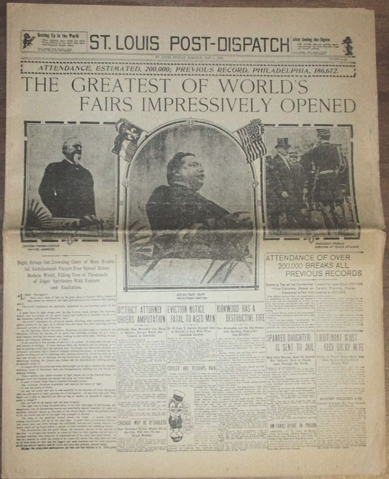 """""""THE GREATEST OF WORLD'S FAIRS IMPRESSIVELY OPENED"""" The St. Louis Post-Dispatch coverage of """"Opening Day"""" at the Louisiana Purchase Exposition or St. Louis World's Fair. St. Louis Post-Dispatch."""