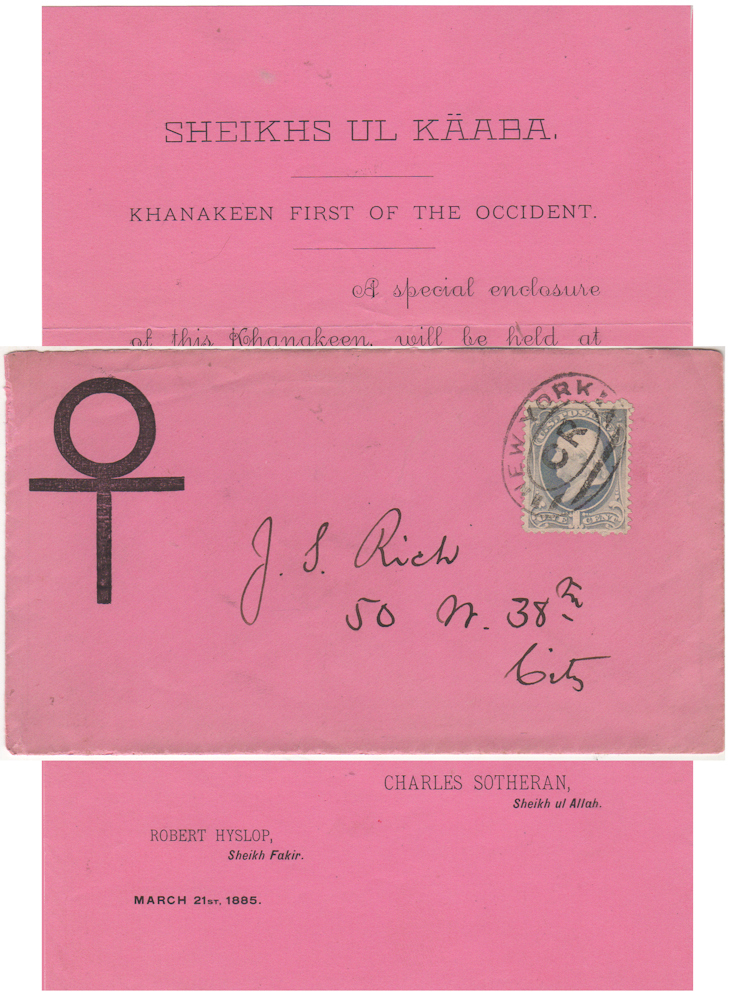 """""""SHEIKHS UL KAABA. KHANAKEEN FIRST OF THE OCCIDENT"""" Printed invitation announcing a meeting to adopt this mystical organization's constitution and bylaws. Charles Southern, Robert Hyslop."""