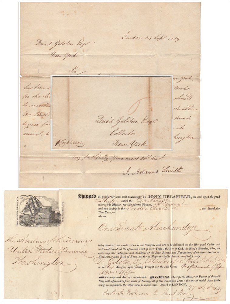 CRONYISM IN THE EARLY REPUBLIC – A letter and shipping document from the American Legation in London to the New York Port Collector regarding the delivery of a trunk of books for the Secretary of the Treasury. Richard Rush Related to J. Adams Smith, David Gelston, John Delafield.