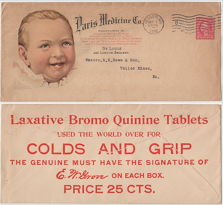 """""""LAXATIVE BROMO QUININE TABLETS USED THE WORLD OVER FOR COLDS AND GRIP."""" An illustrated invoice for a patent medicine order of Grove's Tasteless Chill Tonic from the Paris Medicine Company accompanied by its multicolored advertising envelope featuring a happy baby. E. W. Grove."""