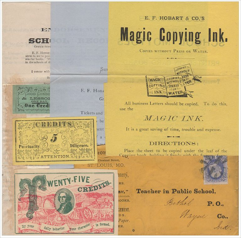 """""""THE SCHOOL MANAGEMENT TICKETS AND REWARD CARDS . . . CANNOT FAIL IN SECURING THE VERY BEST RESULTS."""" Packet of advertising materials for teaching products including samples of """"Credit"""" tickets for rewarding academic success, punctuality, diligence, and character. E. F. Hobart."""