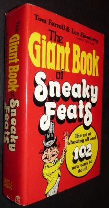 The Giant Book of Sneaky Feats. Tom Ferrell, Lee Eisenberg.
