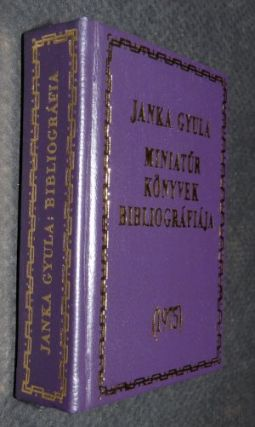 Miniatur Konyvek Biblyografiaja 1975 (Bibliography of Miniature Books 1975) - Miniature Book....
