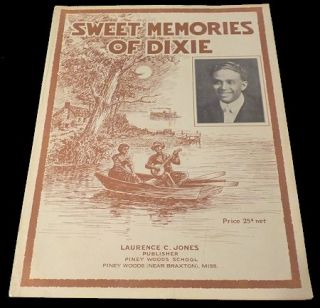 Sweet Memories of Dixie [Sheet Music]. Laurence C. Jones.